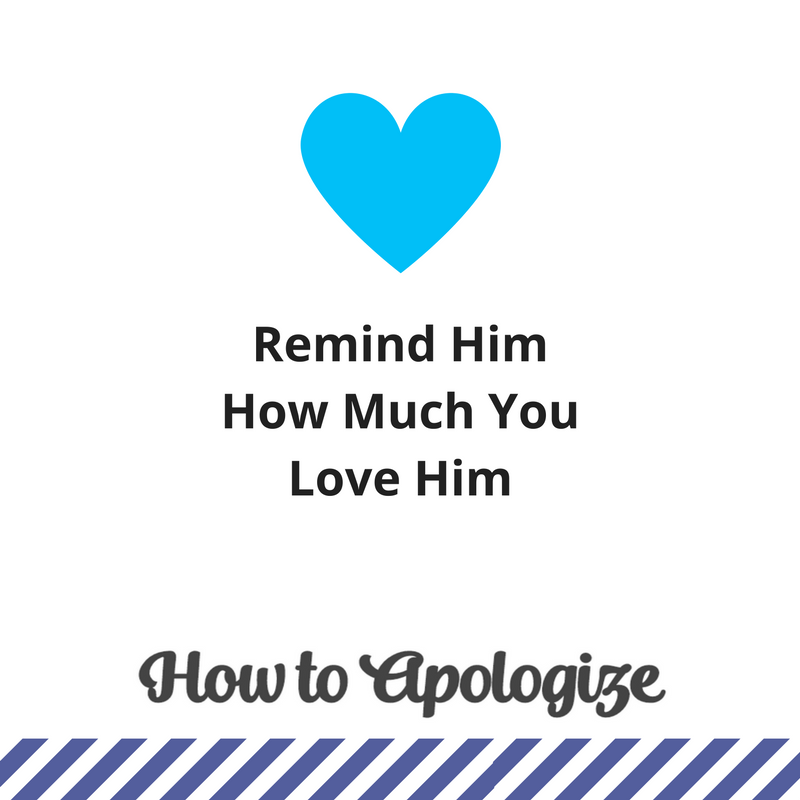 remind-him-about-love-howtoapologize-org